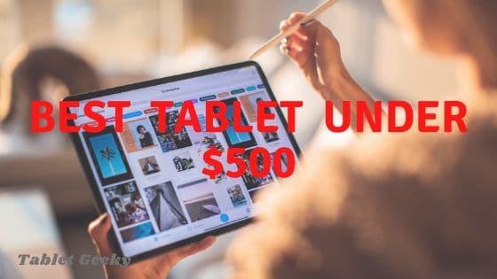 BEST TABLET UNDER 500