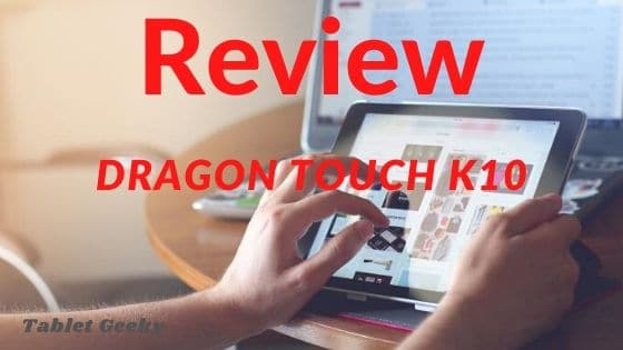 Dragon touch k10