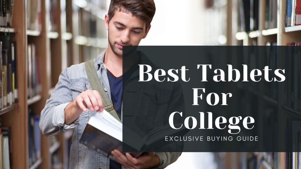 list of best tablets for college preview