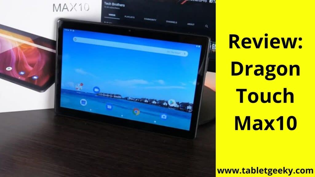 Dragon Touch Max10 Review