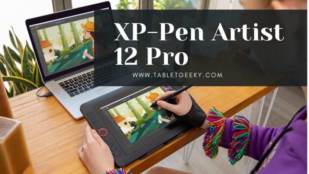 XP Pen Artist 12 Pro