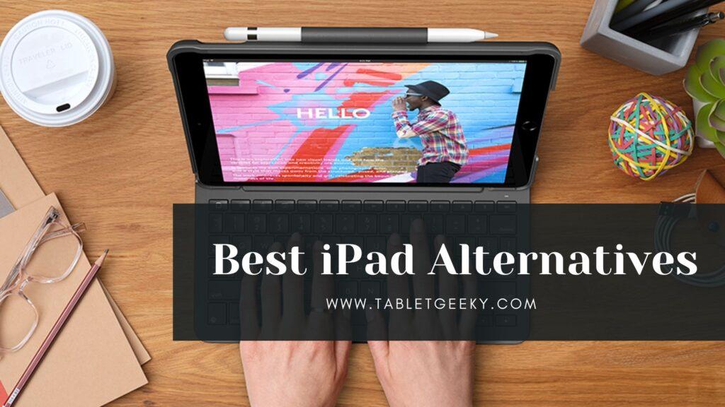best ipad alternatives